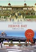 Herne Bay Through Time