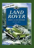 Land Rover: Series I, II, III & Defender