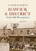 Hawick & District from Old Photographs