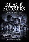 Black Markers: Edinburgh's Dark History Told Through Its Cemeteries