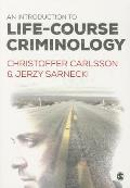 Introduction To Life Course Criminology