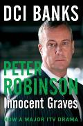 Dci Banks: Innocent Graves: a Novel of Suspense