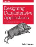 Designing Data Intensive Applications The Big Ideas Behind Reliable Scalable & Maintainable Systems