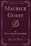 Maurice Guest (Classic Reprint)