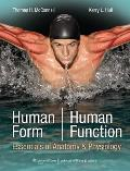 Human Form, Human Function: Essentials of Anatomy & Physiology