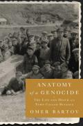 Anatomy of a Genocide The Life & Death of a Town Called Buczacz