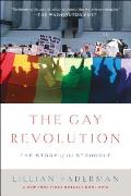 Gay Revolution The Story of the Struggle