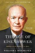 Age of Eisenhower America & the World in the 1950s