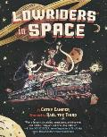 Lowriders in Space Book 1