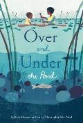 Over & Under the Pond