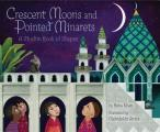 Crescent Moons & Pointed Minarets A Muslim Book of Shapes