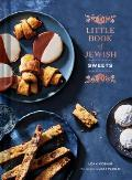 Little Book of Jewish Sweets: (Jewish Baking Cookbook, Jewish Dessert Recipe Book)