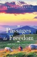 Passages to Freedom: Reflections on the Inner Path