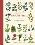 Culpepers Complete Herbal Illustrated & Annotated Edition