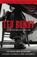 Ted Bundy Conversations with a Killer The Death Row Interviews