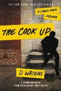Cook Up A Crack Rock Memoir