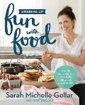 Stirring Up Fun with Food Over 100 Amazing & Easy Food Crafting Projects