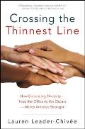Crossing the Thinnest Line: How Embracing Diversity-From the Office to the Oscars-Makes America Stronger