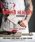 Wicked Healthy Cookbook Free From Animals