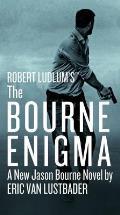 Robert Ludlums Bourne Enigma