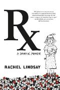 RX A Graphic Memoir