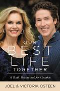 Our Best Life Together A Daily Devotional for Couples