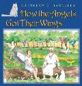 How the Angels Got Their Wings