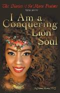 The Diaries of Sa' Mara Psalms Volume V: I Am a Conquering Lion Soul