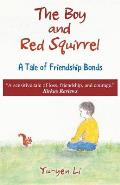 The Boy and Red Squirrel: A Tale of Friendship Bonds