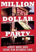 Million Dollar Party: A Restaurant Memoir