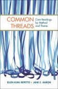Common Threads: Core Readings by Method and Theme