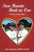 Two Hearts Beat as One: When a Twin Dies: A True Story
