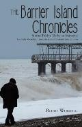 The Barrier Island Chronicles: Stories Told to Me by an Immortal