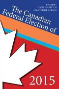 Canadian Federal Election Of 2015