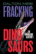 Fracking Dinosaurs: The Cayuga Lake Disaster