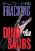 Fracking Dinosaurs: The Cayuga Lake Disaster