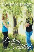 Destiny Fulfilled: Book 3 of the Anandrian Series