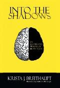 Into the Shadows: An Illustrated Memoir of Brain Injury