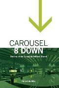 Carousel 8 Down: Decline of the Canadian Political Brand