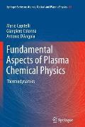 Fundamental Aspects of Plasma Chemical Physics: Thermodynamics