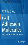 Cell Adhesion Molecules: Implications in Neurological Diseases