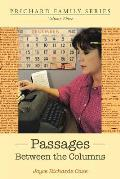 Passages Between the Columns: Volume Three