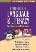 Handbook Of Language & Literacy Second Edition Development & Disorders