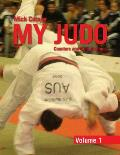 My Judo - Volume 1: Counters & Combinations Volume 1