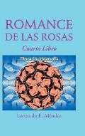 Romance de Las Rosas: Cuarto Libro Pureza de Melancolia