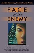 Face of the Enemy Its a Helluva War