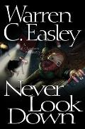 Never Look Down A Cal Claxton Oregon Mystery