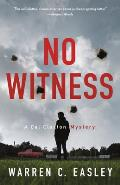 No Witness: A Cal Claxton Mystery