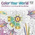 Color Your World: Meditative Coloring with Mandalas