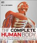 Complete Human Body 2nd Edition The Definitive Visual Guide